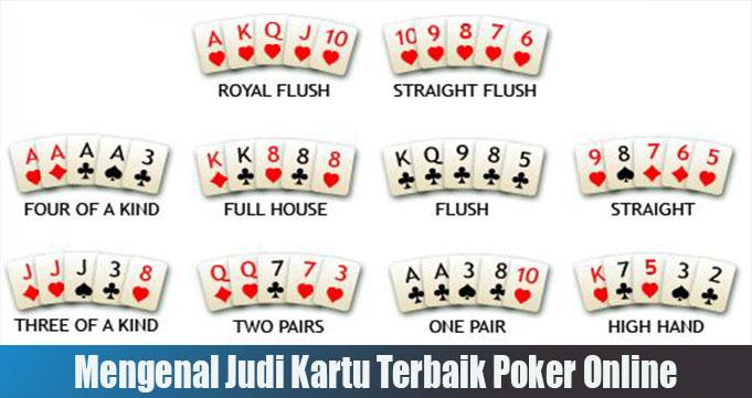 Mengenal Judi Kartu Terbaik Poker Online