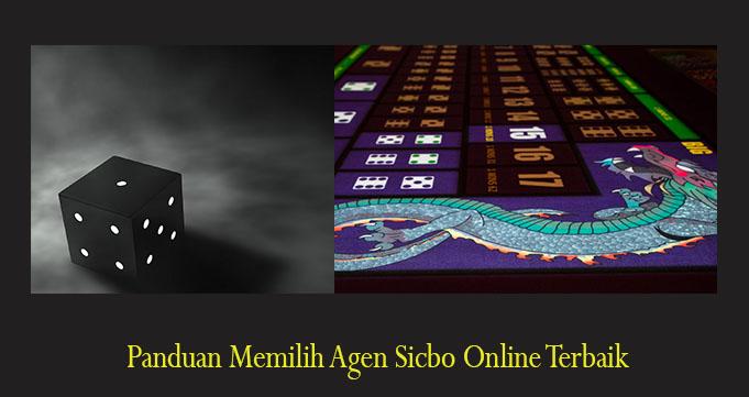 Panduan Memilih Agen Sicbo Online Terbaik